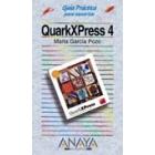 QuarkXpress 4. Guía práctica para usuarios