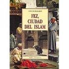 Fez, ciudad del Islam