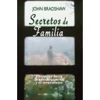 Secretos de familia. El camino hacia la autoaceptación y el reencuentro