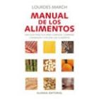 Manual de los alimentos.Una guía práctica para conocer, comprar, conservar y utilizar los alimentos.