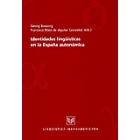 Identidades lingüísticas en la España autonómica