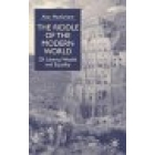 The Riddle of the modern world : of libery, wealth and equality