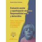 Evaluación escolar y coparticipación educativa