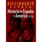 Diccionario Espasa de Historia de España y América