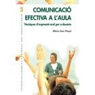 Comunicació efectiva a l'aula:Tècniques d'expressió oral per a docents