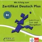 Mit Erfolg zum Zertifikat Deutsch Plus. Audio-CD