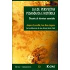 L.O.E. Perspectiva pedagógica e histórica