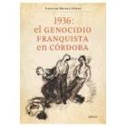 1936: el genocidio franquista en Córdoba