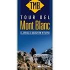 Tour del Montblanc. La vuelta al Macizo en 9 etapas