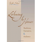 Listening to Homer: tradition, narrative, and audience