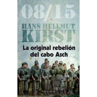 08/15. La original rebelión del cabo Asch