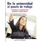 De la universidad al puesto de trabajo : Estrategias y recursos para acceder al primer empleo
