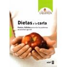 Dietas a la carta. Pautas Y hábitos para evitar los problemas de salud sel Siglo XXI