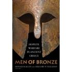 Men of bronze: hoplite warfare in ancient Greece