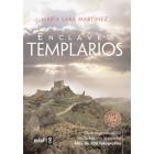 Enclaves templarios. Guía definitiva de la España templaria