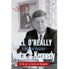 Matar a Kennedy. El fin de la Corte de Camelot