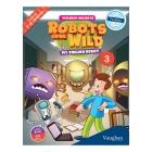 Vaughan Holidays 3. Robots Gone Wild. Edad 8 a 9 años.