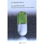 La pastilla verde. Técnicas de memorización para mayores de 40 años