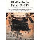 El diario de Peter Brill. Las memorias del piloto alemán entrenado en secreto por la Luftwaffe para bombardear Nueva York durante la Segunda Guerra Mundial