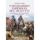 Exploradores españoles del siglo XVI. Vindicación de la acción colonizadora española en América