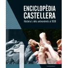 Enciclopèdia castellera. Vol.1. Història I: dels antecedents al 1939
