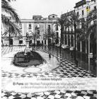 Els nostres fotògrafs. Volum 6. El Fons del ?Archivo Fotográfico de Villanueva y Geltrú? La Secció Fotogràfica del Centre  d?Estudis de la BMB