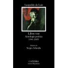 Libre voz (Antología poética, 1941-2005)