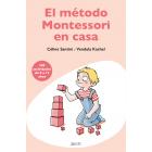El método Montessori en casa. 200 actividades de 0 a 12 años