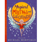 Michael Morpurgo's Myths & Legends