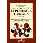 Construcciones de la experiencia humana. Vol. II