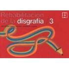 Rehabilitación de la disgrafía. 3