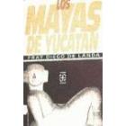 Los mayas de Yucatán