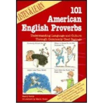 101 Amnerican english proverbs. Understanding language and culture through commonly used saying. (2 cassettes)