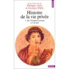 Histoire de la vie privée, vol.1: De l'Empire Romain à l'an mil