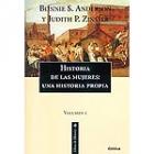 Historia de las mujeres: una historia propia (volumen 1)