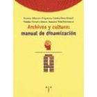 Archivos y cultura: manual de dinamización