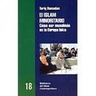 El islam minoritario. Cómo ser musulmán en la Europa laica