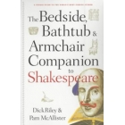 The bedside, bathtub and armchair companion to Shakespeare