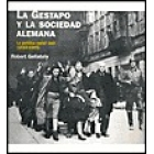 La Gestapo y la sociedad alemana. La política racial nazi (1933-1945)