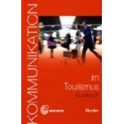 Kommunikation im Tourismus Audio CD