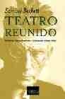 Teatro reunido. (Eleutheria/Esperando a Godot/Fin de partida/Pavesas/Film)