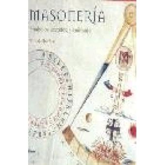 Masonería. Símbolos, secretos, significado