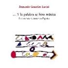 ...Y la palabra se hizo música. La canción de autor en España, 2 vols.