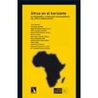África en el horizonte. Introducción a la realidad socioeconómica del áfrica Subsahariana