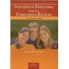 Inteligencia emocional para la convivencia escolar. Programa PIECE