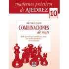 Combinaciones de mate. Cuadernos prácticos de ajedrez 10