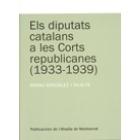 Els diputats catalans a les Corts republicanes (1933-1939)