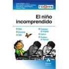 El niño incomprendido: TDAH, Discalculia, TANV, Trastornos del lenguaje, Dislexia, Trastrono de Asperger