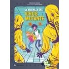 La amenaza del virus mutante (Especial Emi y Max)
