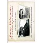 Juan Belmonte, en la soledad de dos atardeceres. Vida y tauromaquia de un revolucionario del toreo